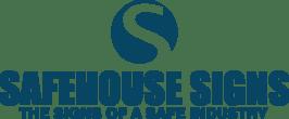 Safehouse Signs, Inc